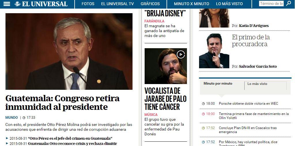 La noticia del retiro de inmunidad a Otto Pérez, fue colocada en la portada del Universal de México.