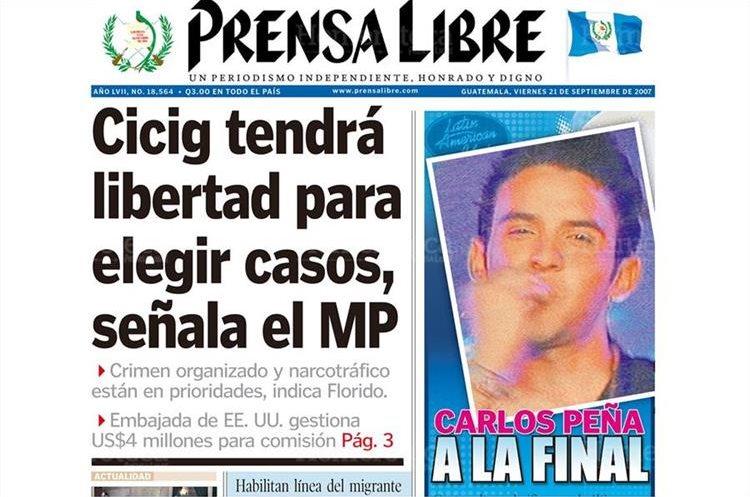 Portada del 21/9/2007 Prensa Libre daba a conocer que el cantante guatemalteco Parlos Peña pasaba a la final del show de la canción Latin American Idol. (Foto: Hemeroteca PL)