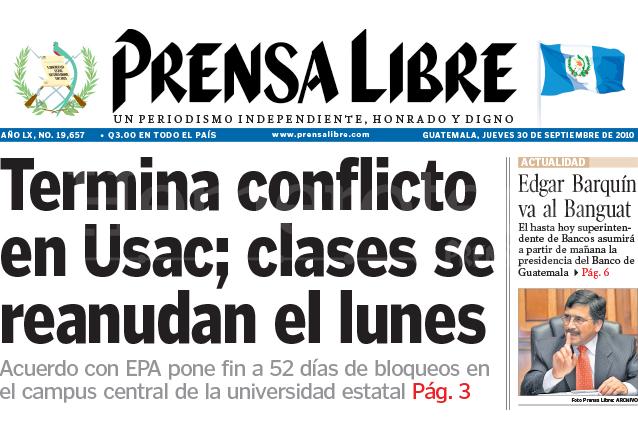 Titular de Prensa Libre del 30 de septiembre de 2010 informando sobre el fin del cierre de la USAC. (Foto: Hemeroteca PL)