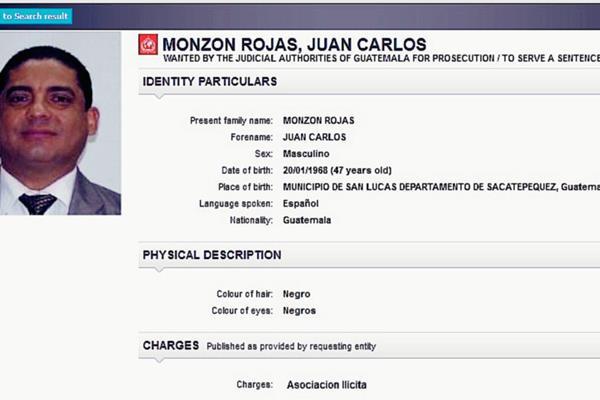 En la Interpol ya se encuentra el registro de Juan Carlos Monzón, exsecretario privado de la vicepresidencia y quien es señalado de ser el líder de la red La Línea.