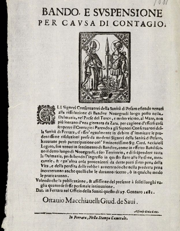 """""""Prohibición y suspensión por causa de contagio"""": de Ferrara, fechado 27 de enero de 1681 declarando que la ciudad de Pesaro tenía prohibido comerciar con Dalmacia y Turquía debido a la peste. La orden fue de Octavio Macchiavelli. WELLCOME IMAGES"""