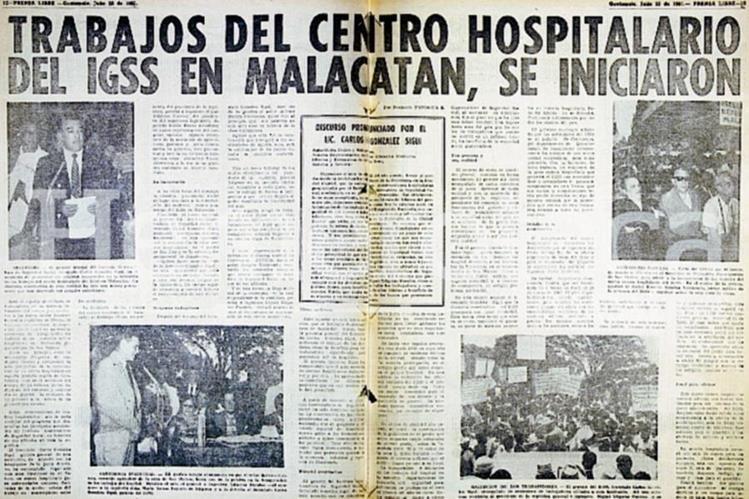 En 1961 empezaron las obras del IGSS de Malacatán. (Foto: Hemeroteca PL)