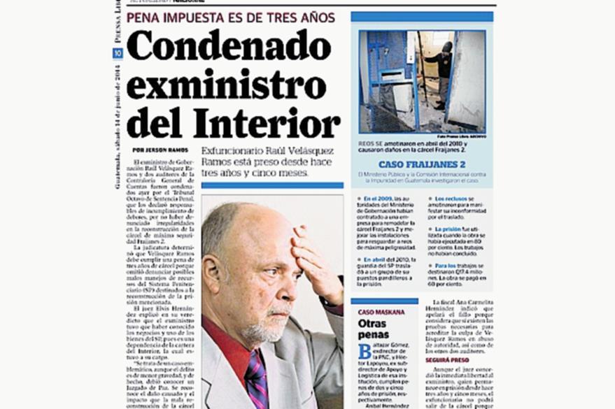 Raúl Velásquez fue condenado por 3 años de prisión por el caso de la remodelación de la cárcel Fraijanes 2 y tiene pendiente el proceso por el caso Maskana. (Foto: Hemeroteca PL)