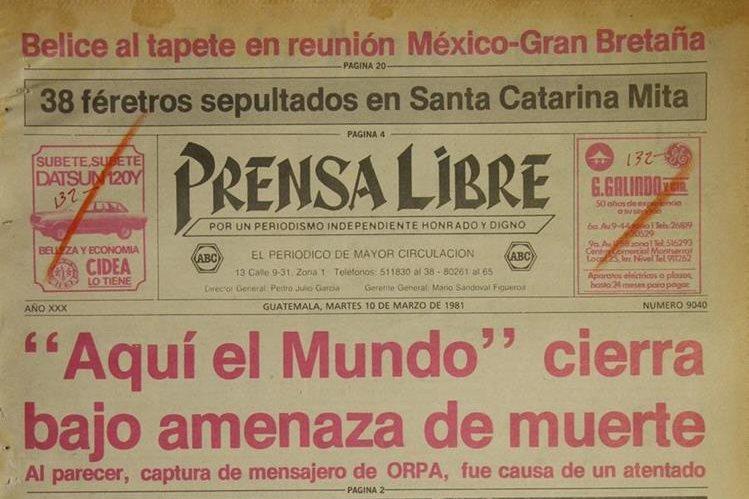 Prensa Libre dio a conocer el 10/3/1981 que Aquí el Mundo cerraba por amenazas. (Foto: Hemeroteca PL)