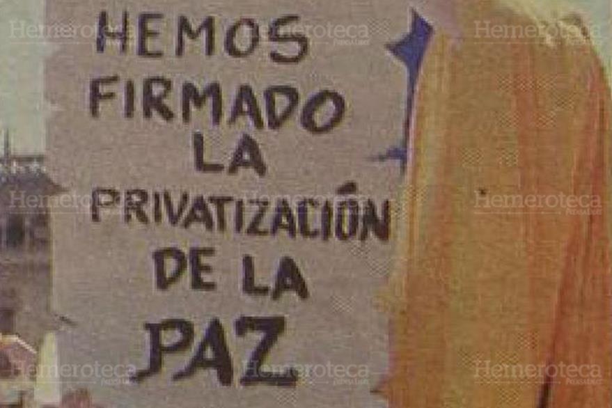Pancarta en alusión a la firma de los Acuerdos de Paz en la Huelga de Dolores de 1997. (Foto: Hemeroteca PL)