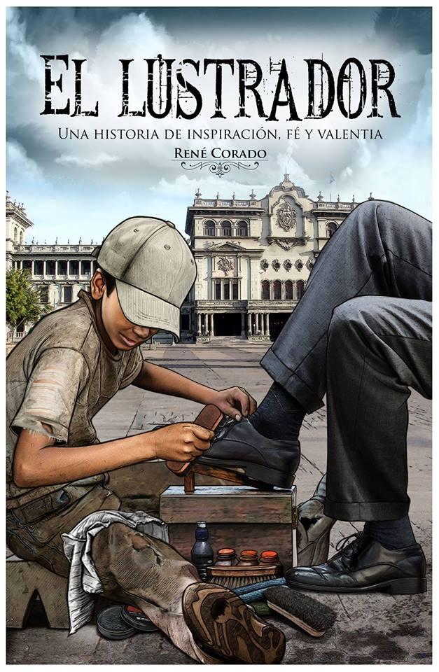 Portada del libro El lustrador, de René Corado (Foto Prensa Libre: Hemeroteca PL)
