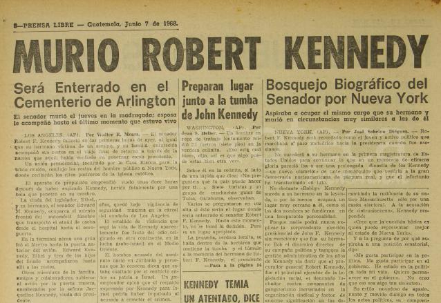 Nota de Prensa Libre informando sobre la muerte del senador estadounidense Robert Kennedy publicada el 7/6/1968. (Foto: Hemeroteca PL)