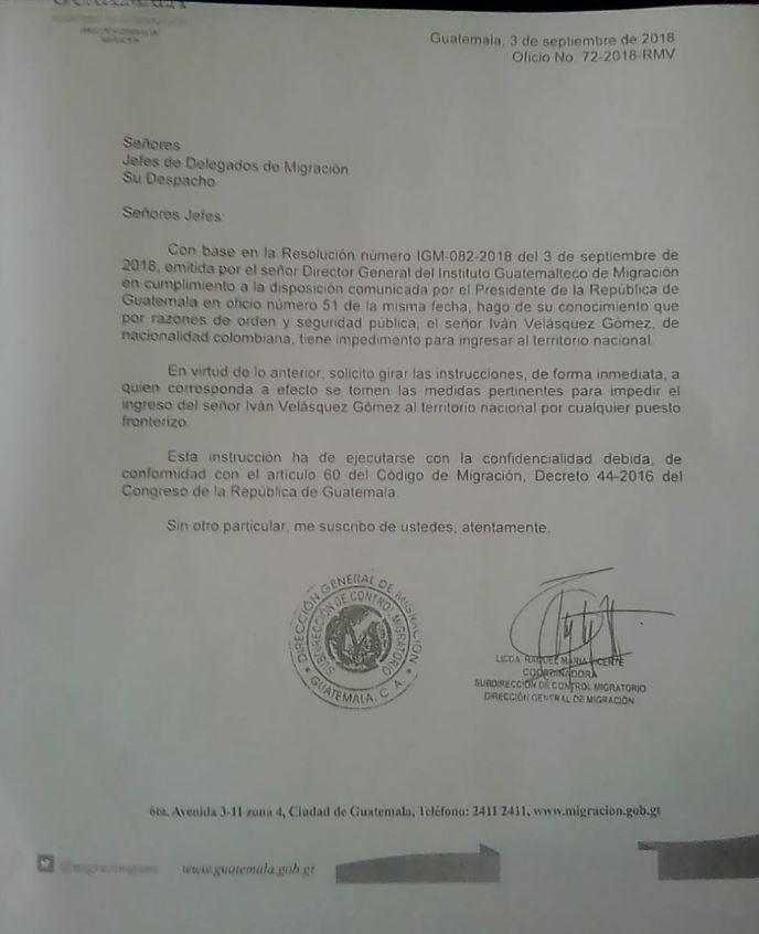 En la carta se ordena a la DGM que no permita el ingreso de Iván Velásquez al país por razones de seguridad y orden público. (Foto Prensa Libre: Cortesía)