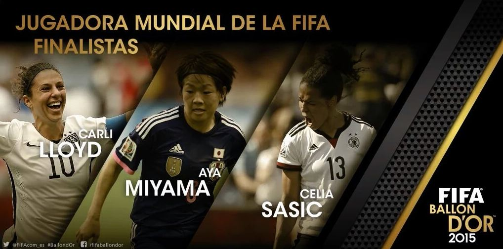 Lloyd, Miyama y Sasic son las finalistas a la mejor jugadora 2015. (Foto Prensa Libre: www.fifa.com)