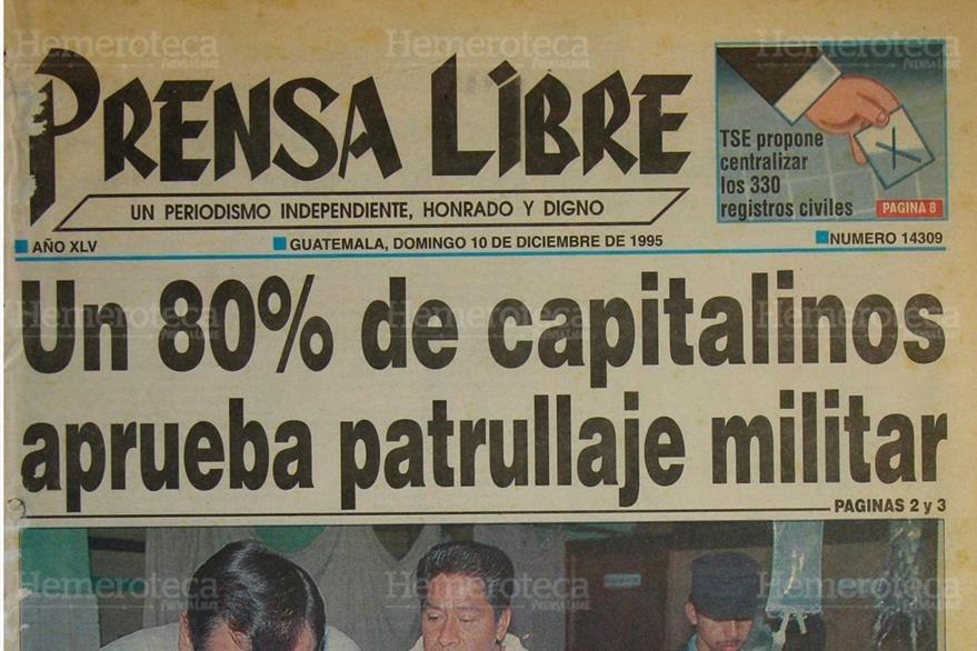Portada de Prensa Libre informa sobre el apoyo que los capitalinos daban al patrullaje militar el 10/12/1995. ( Foto: Hemeroteca PL)