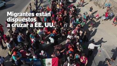 Migrantes llegan a norte de México, dispuestos a cruzar a EE. UU.