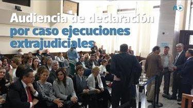 Exfuncionarios declaran en caso ejecuciones extrajudiciales