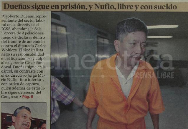 Rigoberto Dueñas, representante del sector laboral en la Junta Directiva del IGSS, fue encontrado culpable al firmar un fideicomiso de vivienda donde se estafó millonariamente al Seguro Social en 2003. (Foto: Hemeroteca PL)