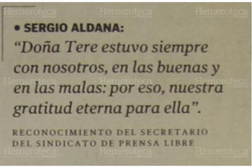 Frase expresada por Sergio Aldana, secretario del Sindicato de Prensa Libre y Empresas Anexas, ante la pérdida de Tere de Zarco. (Foto: Hemeroteca PL)